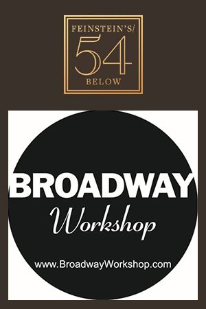 Broadway Workshop: Live At 54