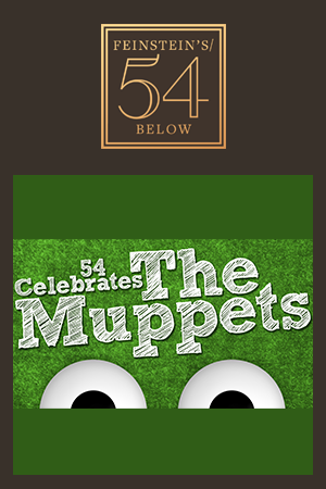 54 Celebrates The Muppets