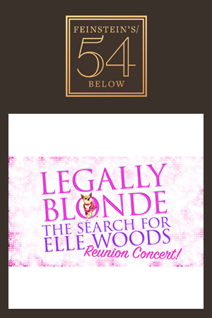 Legally Blonde: The Search For Elle Woods Reunion Concert!