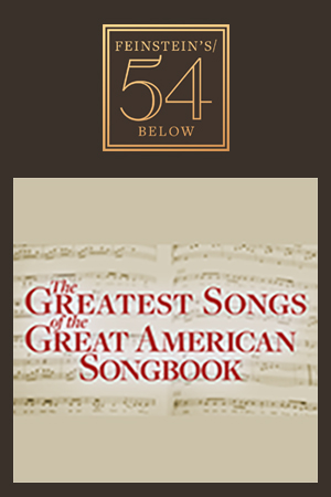 The Greatest Songs of the Great American Songbook