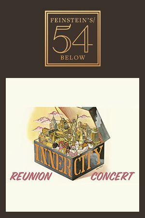 Inner City The Musical Reunion Concert
