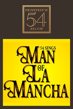 54 Sings Man of La Mancha