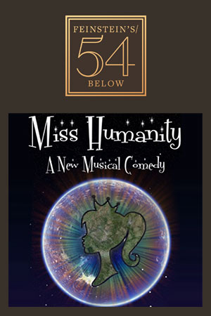 Miss Humanity: A New Musical Comedy