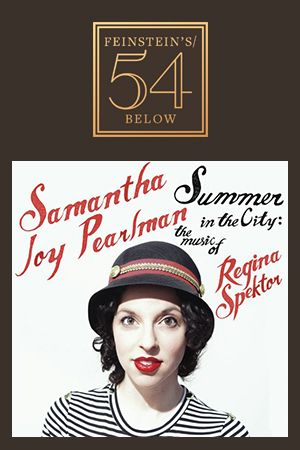 Samantha Joy Pearlman: The Music of Regina Spektor