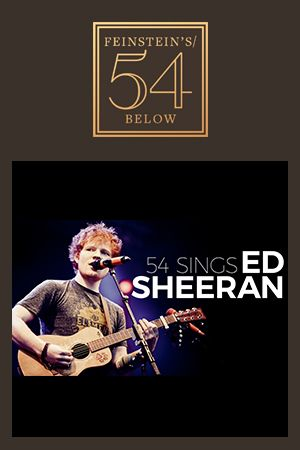 54 Sings Ed Sheeran
