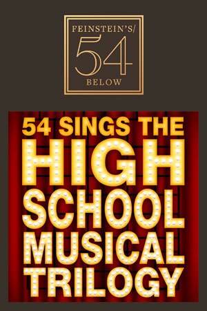 54 Sings The High School Musical Trilogy