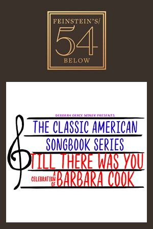 A Celebration of Barbara Cook: Till There Was You