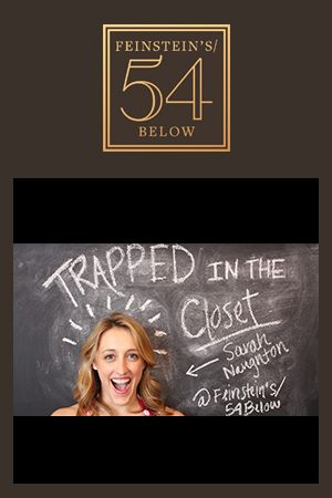 Sarah Naughton: Trapped In The Closet