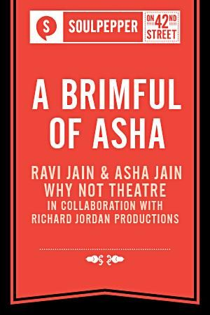 Soulpepper Presents: A Brimful of Asha