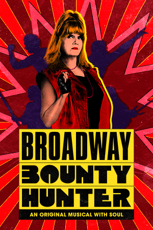 Broadway Bounty Hunter