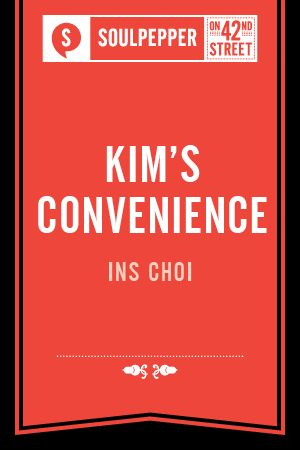 Soulpepper Presents: Kim's Convenience